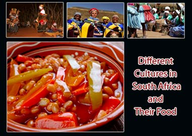 Different Cultures in South Africa and Their Food