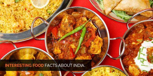 Interesting Facts about India - Food